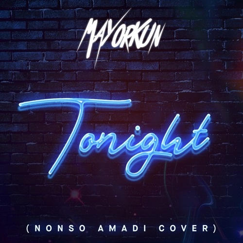 Mayorkun-Tonight-Nonso-Amadi-Cover-mp3-image
