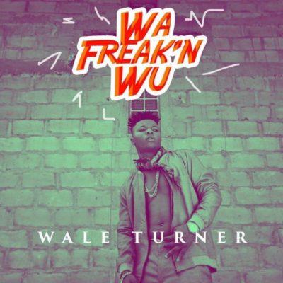 wale-turner-wa-freakN-w