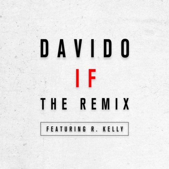 Davido-R.-Kelly-IF-Remix-720x720