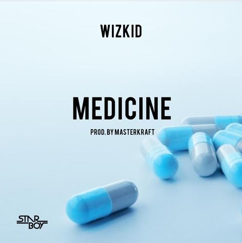Wizkid-Medicine