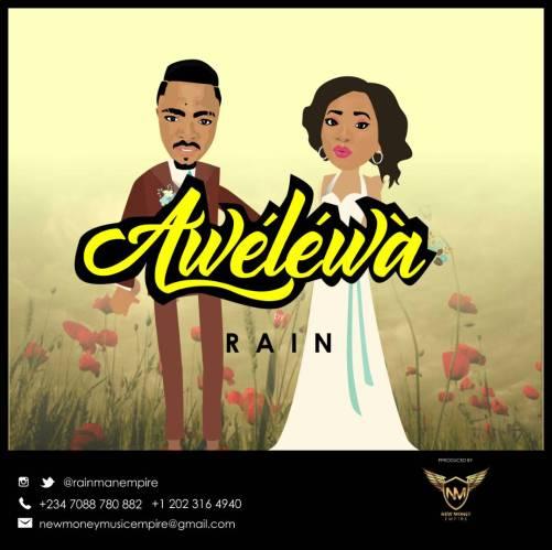 Rain - Awelewa (Prod. New Money) Art