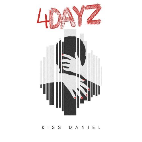 Kiss Daniel - 4Dayz (Artwork)